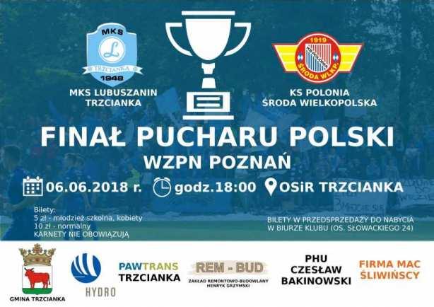 Finał Pucharu Polski w Trzciance - Lubuszanian vs. Polonia
